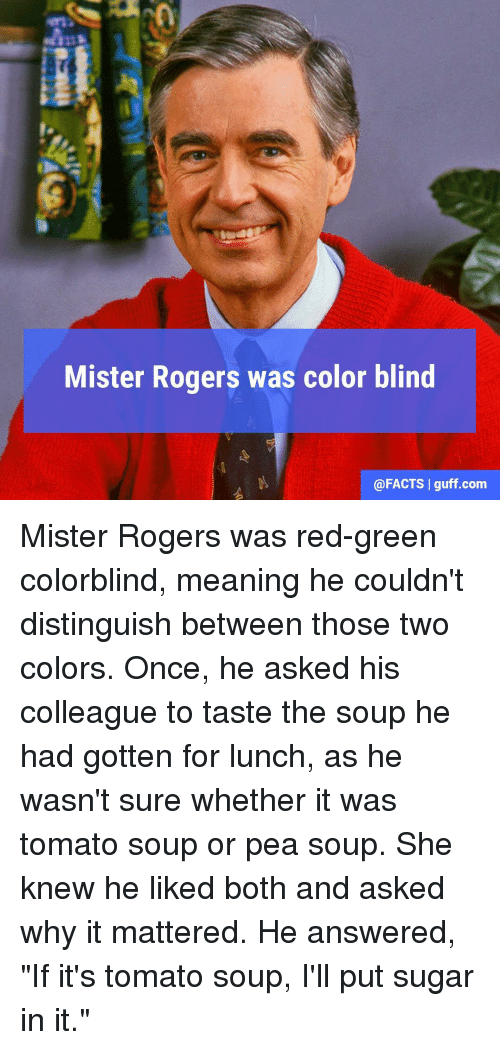 Mister Rogers Was Color Blind L Guff Com Mister Rogers Was Red-Green