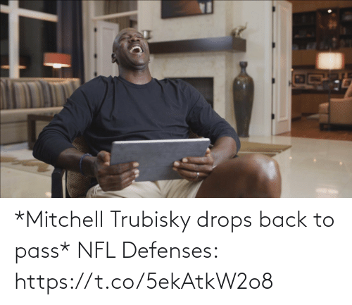 Football: *Mitchell Trubisky drops back to pass*   NFL Defenses: https://t.co/5ekAtkW2o8