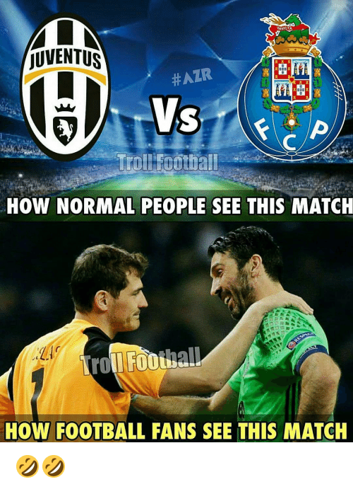 Memes, Juventus, and 🤖: MLN  INVICTA  JUVENTUS  #AZR  HOW NORMAL PEOPLE SEE THIS MATCH  HOW FOOTBALL FANS SEE THIS MATCH 🤣🤣