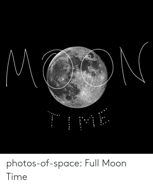 Tumblr, Blog, and Moon: MN  ME photos-of-space:  Full Moon Time