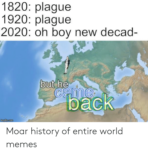 Entire: Moar history of entire world memes