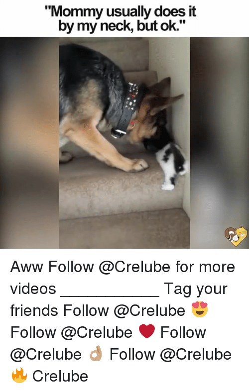"awws: ""Mommy usually does it  by my neck, but ok."" Aww Follow @Crelube for more videos ___________ Tag your friends Follow @Crelube 😍 Follow @Crelube ❤ Follow @Crelube 👌🏽 Follow @Crelube 🔥 Crelube"
