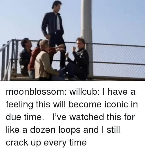 loops: moonblossom: willcub:  I have a feeling this will become iconic in due time.   I've watched this for like a dozen loops and I still crack up every time