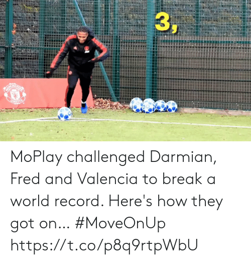 Memes, Break, and Record: MoPlay challenged Darmian, Fred and Valencia to break a world record. Here's how they got on… #MoveOnUp https://t.co/p8q9rtpWbU
