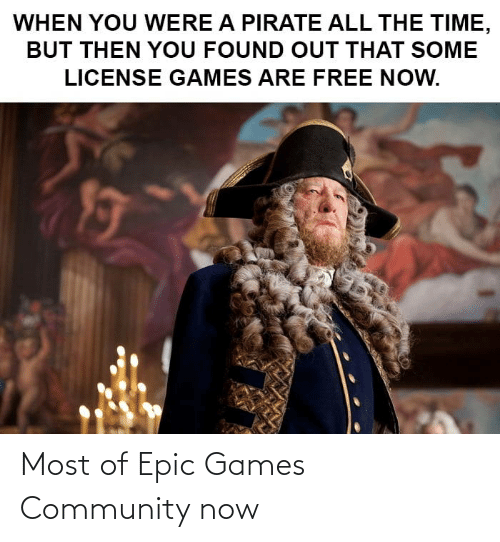 Games: Most of Epic Games Community now