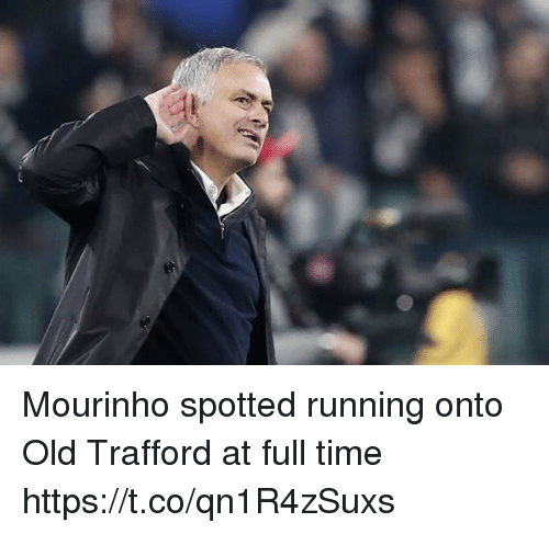 Soccer, Time, and Old: Mourinho spotted running onto Old Trafford at full time https://t.co/qn1R4zSuxs