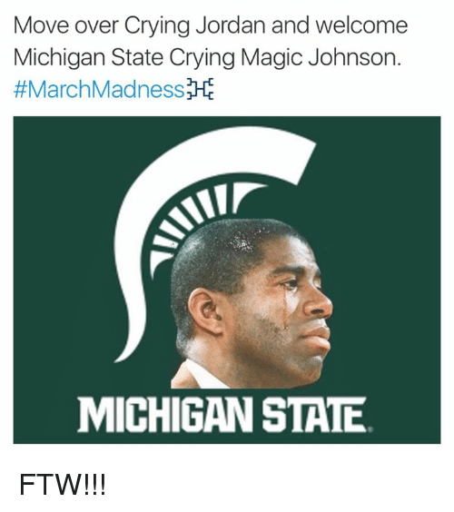 Crying, Ftw, and Magic Johnson: Move over Crying Jordan and welcome  Michigan State Crying Magic Johnson.  #MarchMadnessM  MICHIGAN STATE FTW!!!