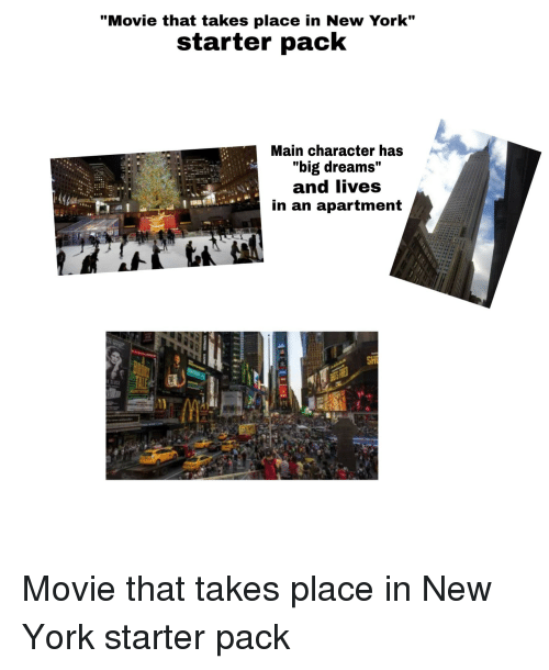 Takes Place In New York Starter Pack