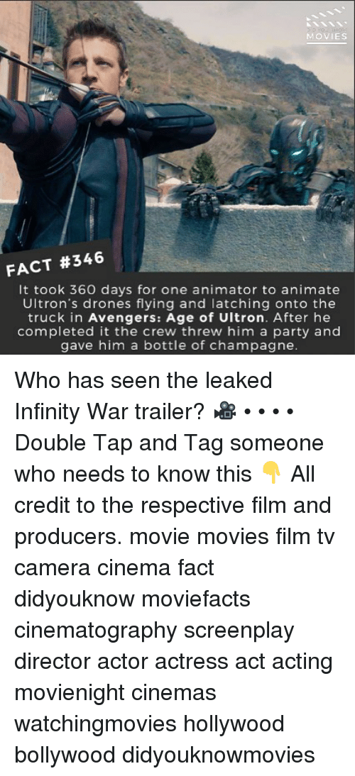 avengers age of ultron: MOVIES  FACT #346  It took 360 days for one animator to animate  Ultron's drones flying and latching onto the  truck in Avengers: Age of Ultron. After he  completed it the crew threw him a party and  gave him a bottle of champagne Who has seen the leaked Infinity War trailer? 🎥 • • • • Double Tap and Tag someone who needs to know this 👇 All credit to the respective film and producers. movie movies film tv camera cinema fact didyouknow moviefacts cinematography screenplay director actor actress act acting movienight cinemas watchingmovies hollywood bollywood didyouknowmovies