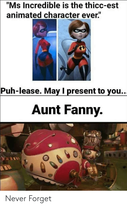 """fanny: """"Ms Incredible is the thicc-est  animated character ever.""""  Puh-lease. May I present to you..  Aunt Fanny. Never Forget"""