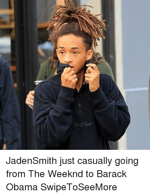 jadensmith: MSFTSer JadenSmith just casually going from The Weeknd to Barack Obama SwipeToSeeMore