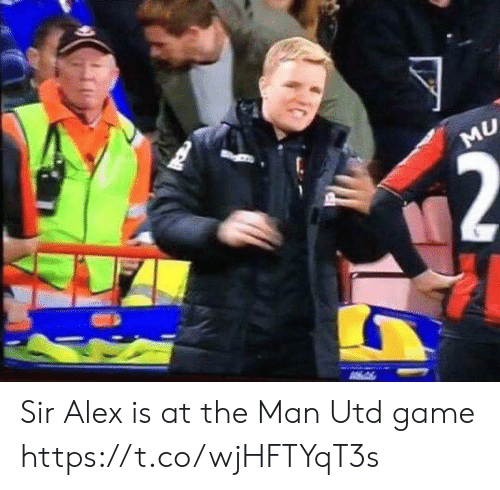 Memes, Game, and 🤖: MU Sir Alex is at the Man Utd game https://t.co/wjHFTYqT3s