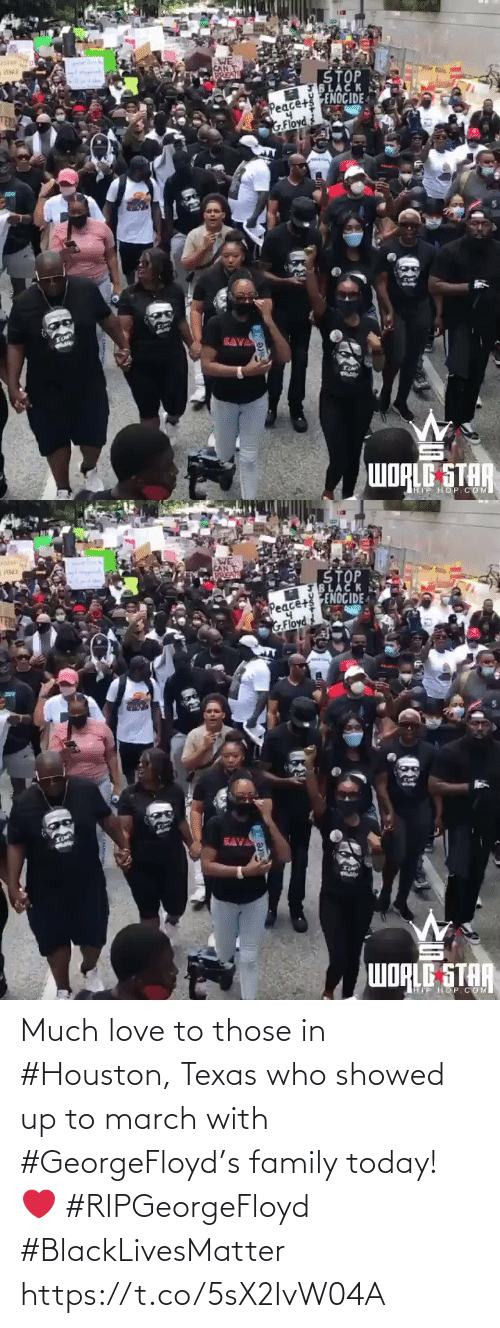 march: Much love to those in #Houston, Texas who showed up to march with #GeorgeFloyd's family today! ❤️ #RIPGeorgeFloyd #BlackLivesMatter https://t.co/5sX2IvW04A