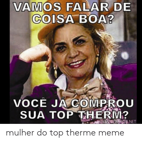 top: mulher do top therme meme