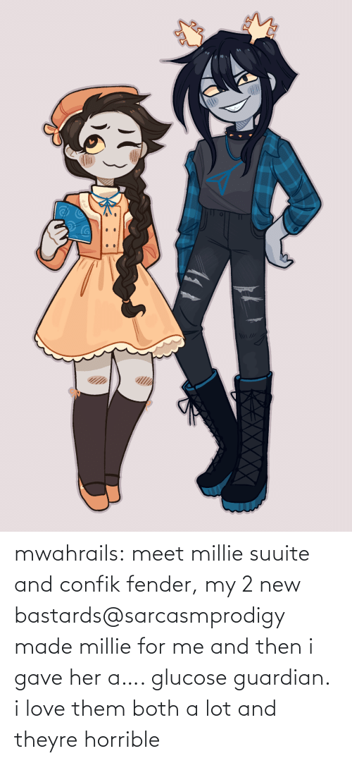 Lot: mwahrails:  meet millie suuite and confik fender, my 2 new bastards@sarcasmprodigy made millie for me and then i gave her a…. glucose guardian. i love them both a lot and theyre horrible