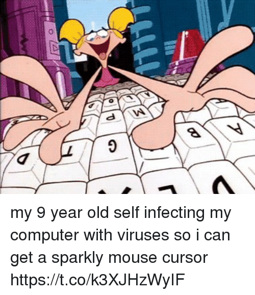 Computer, Mouse, and Relatable: my 9 year old self infecting my computer with viruses so i can get a sparkly mouse cursor https://t.co/k3XJHzWyIF