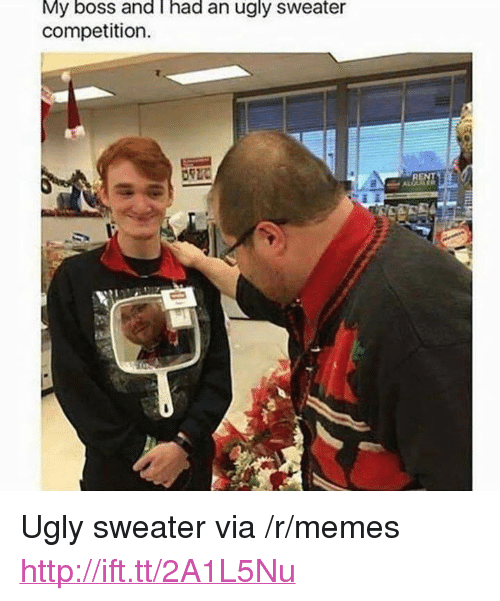 """ugly sweater: My boss and i had an ugly sweater  competition.  REN <p>Ugly sweater via /r/memes <a href=""""http://ift.tt/2A1L5Nu"""">http://ift.tt/2A1L5Nu</a></p>"""
