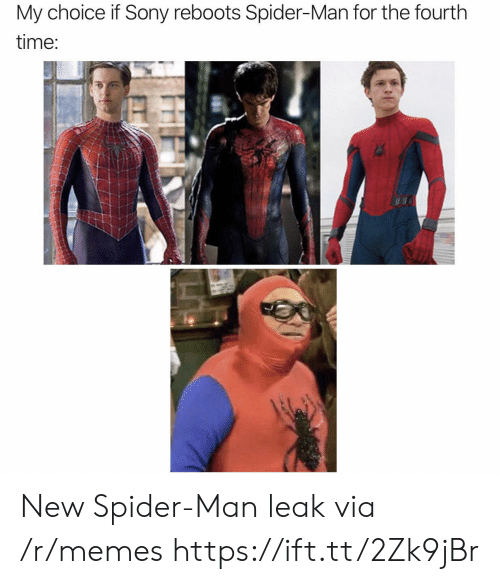 Fourth: My choice if Sony reboots Spider-Man for the fourth  time: New Spider-Man leak via /r/memes https://ift.tt/2Zk9jBr