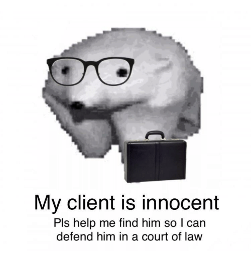 Pls Help: My client is innocent  Pls help me find him so l can  defend him in a court of law