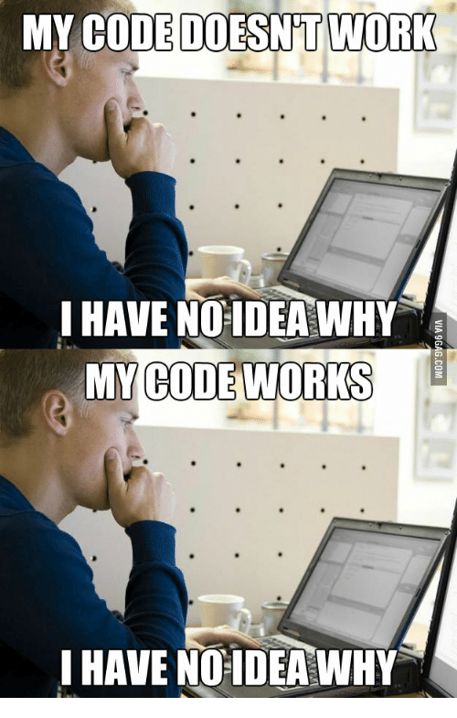 My Code Works And I Dont Know Why: MY CODE DOESNT WORK  IHAVE NO-IDEA WHY  MY CODE WORKS  IHAVE NO IDEA WHY