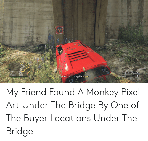Locations: My Friend Found A Monkey Pixel Art Under The Bridge By One of The Buyer Locations Under The Bridge