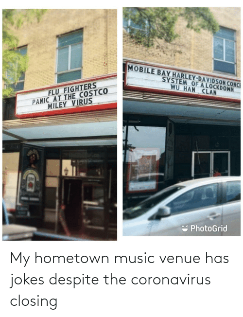 venue: My hometown music venue has jokes despite the coronavirus closing