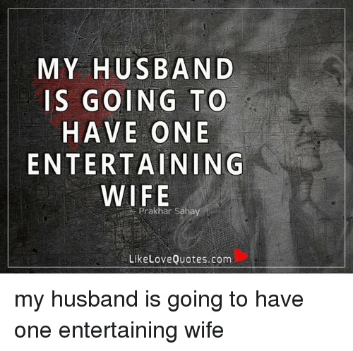 My Husband Is Going To Have One Entertaining Wife Prakhar Sahay Like