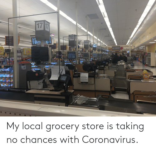 Coronavirus: My local grocery store is taking no chances with Coronavirus.