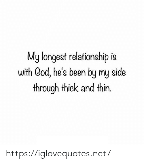 cod: My longest relationship is  with Cod, he's been by my side  through thick and thin https://iglovequotes.net/