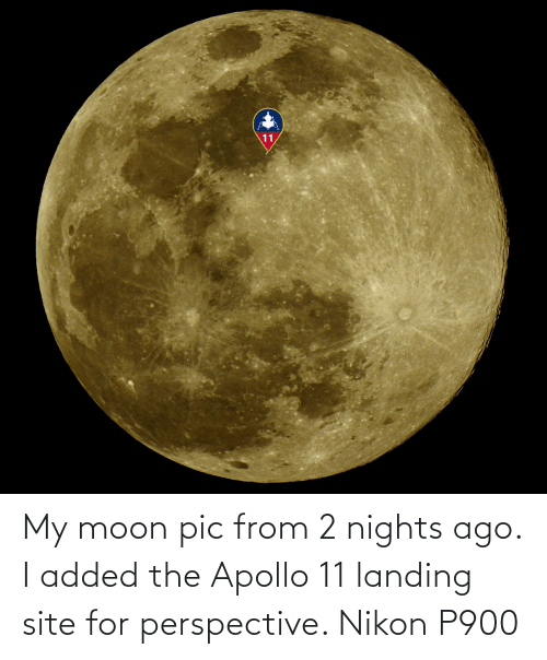 Apollo: My moon pic from 2 nights ago. I added the Apollo 11 landing site for perspective. Nikon P900