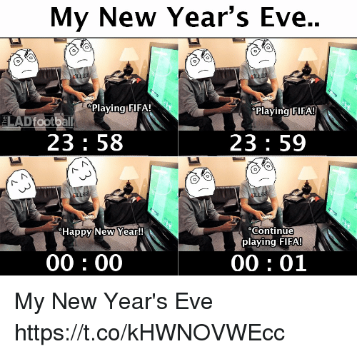 new years eve: My New Year's Eve..  Plaving FIFA!  *Plaving FIFA!  lADfootball  23: 58  23 59  Continue  playing FIFA!  Happy New Year!!  00: 00  00: 01 My New Year's Eve https://t.co/kHWNOVWEcc