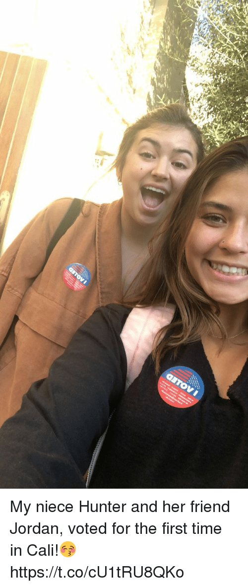 cali: My niece Hunter and her friend Jordan, voted for the first time in Cali!😚 https://t.co/cU1tRU8QKo