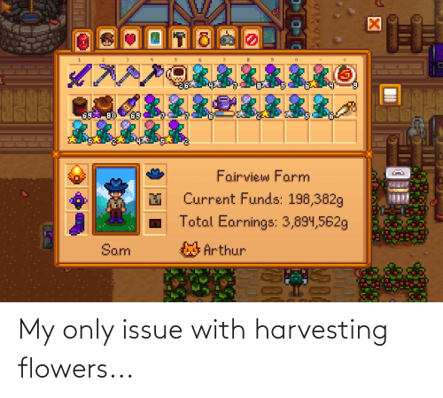 Harvesting: My only issue with harvesting flowers...