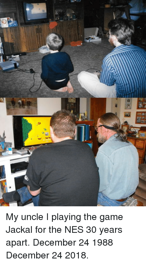 nes: My uncle  I playing the game Jackal for the NES 30 years apart. December 24 1988  December 24 2018.