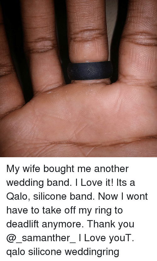 My Wife Bought Me Another Wedding Band I Love It Its A Qalo