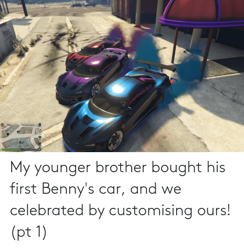 Celebrated: My younger brother bought his first Benny's car, and we celebrated by customising ours!(pt 1)