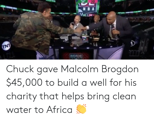 malcolm: N BA  ESADE Chuck gave Malcolm Brogdon $45,000 to build a well for his charity that helps bring clean water to Africa 👏