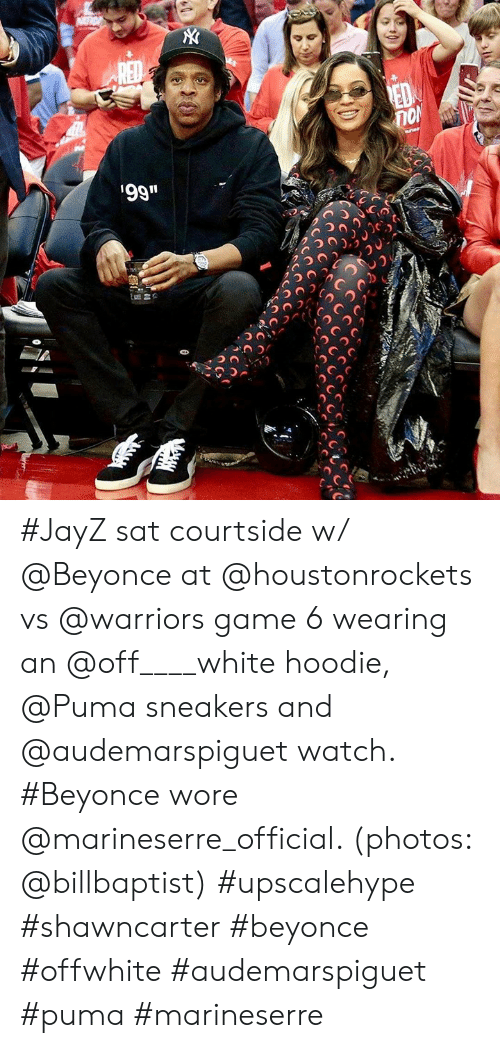 """Vs Warriors: n0  99"""" #JayZ sat courtside w/ @Beyonce at @houstonrockets vs @warriors game 6 wearing an @off____white hoodie, @Puma sneakers and @audemarspiguet watch. #Beyonce wore @marineserre_official. (photos: @billbaptist) #upscalehype #shawncarter #beyonce #offwhite #audemarspiguet #puma #marineserre"""