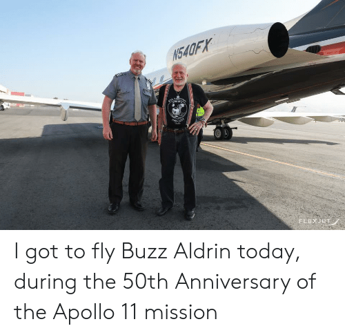 Buzz Aldrin, Apollo, and Today: N540FX  niene  h ary  ouo  969301  FLEXJET I got to fly Buzz Aldrin today, during the 50th Anniversary of the Apollo 11 mission