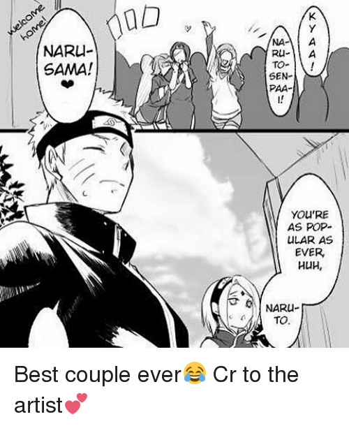 paas: NARU  SAMA!  TO  SEN-  PAA-  YOU'RE  AS POP-  ULAR AS  EVER  HUH,  TO Best couple ever😂 Cr to the artist💕