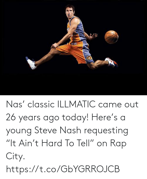 """Rap: Nas' classic ILLMATIC came out 26 years ago today!   Here's a young Steve Nash requesting """"It Ain't Hard To Tell"""" on Rap City.  https://t.co/GbYGRROJCB"""