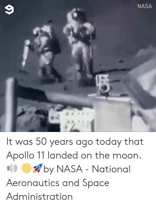 Apollo: NASA It was 50 years ago today that Apollo 11 landed on the moon. 🔊   🌕🚀by NASA - National Aeronautics and Space Administration