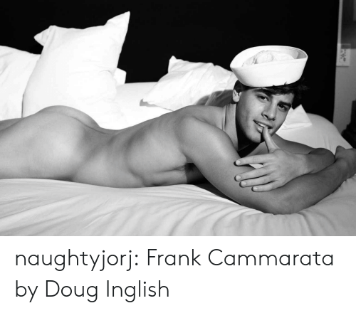 Doug, Tumblr, and Blog: naughtyjorj: Frank Cammarata by Doug Inglish
