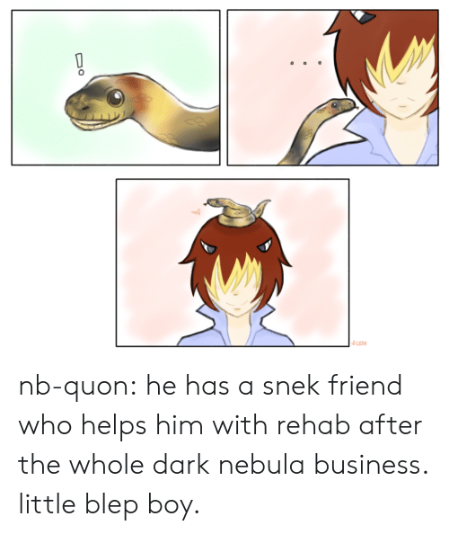 Tumblr, Blog, and Business: nb-quon:  he has a snek friend who helps him with rehab after the whole dark nebula business. little blep boy.