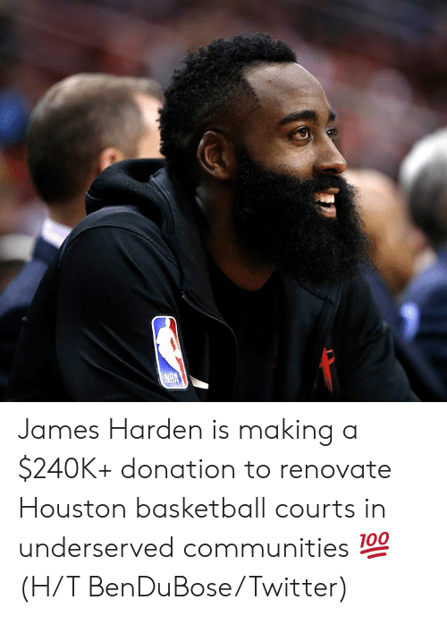 James Harden: NBA James Harden is making a $240K+ donation to renovate Houston basketball courts in underserved communities 💯  (H/T BenDuBose/Twitter)
