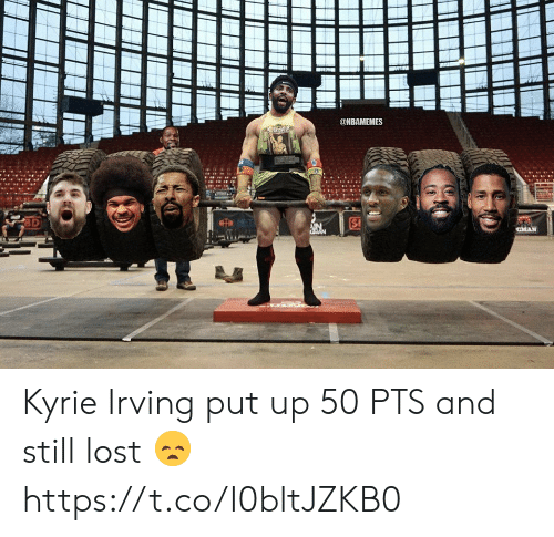 Nbamemes: @NBAMEMES  CMAN  GMAN Kyrie Irving put up 50 PTS and still lost 😞 https://t.co/I0bltJZKB0