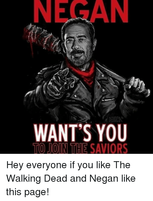 negan wants you to join the savior hey everyone if 6653837 negan want's you to join the savior hey everyone if you like the