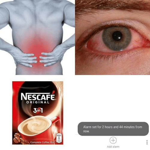 Energy, Alarm, and Coffee: NESCAFE  ORIGINAL  3in1  Alarm set for 2 hours and 44 minutes from  now.  ENERGY  Complete Coffee Mix  Add alarm