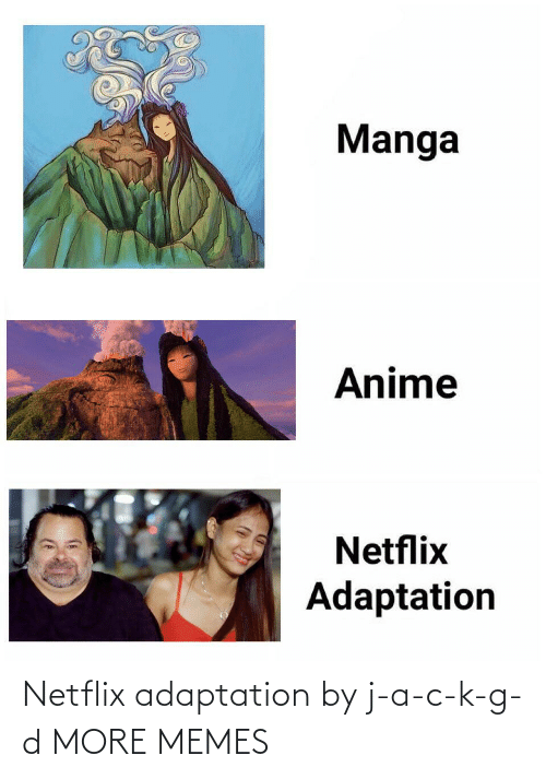 D: Netflix adaptation by j-a-c-k-g-d MORE MEMES
