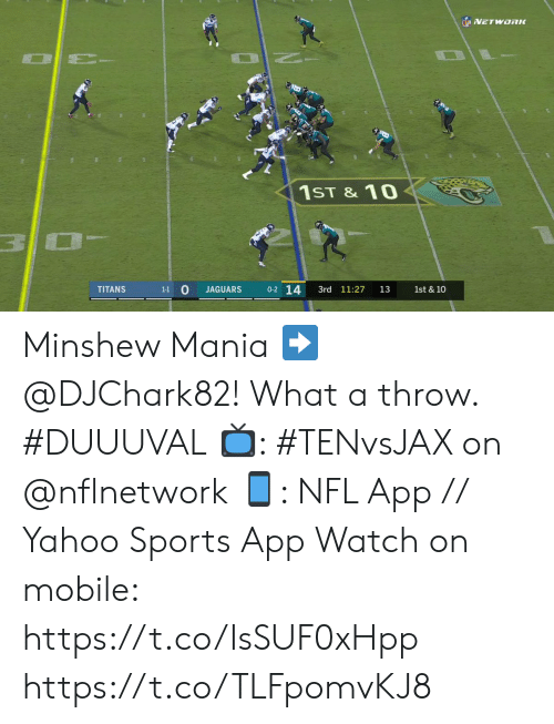 Memes, Nfl, and Sports: NETWORK  NO  1ST & 10  0-2 14  1-1 0  3rd 11:27  1st & 10  TITANS  JAGUARS  13 Minshew Mania ➡️ @DJChark82! What a throw. #DUUUVAL  📺: #TENvsJAX on @nflnetwork 📱: NFL App // Yahoo Sports App Watch on mobile: https://t.co/IsSUF0xHpp https://t.co/TLFpomvKJ8